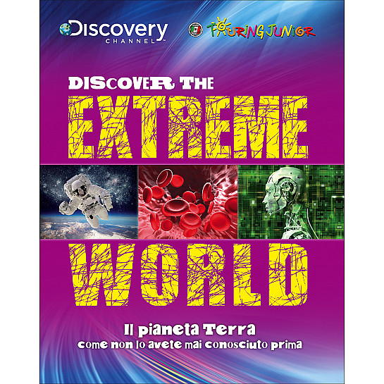 Discover the Extreme World - Discovery Channel