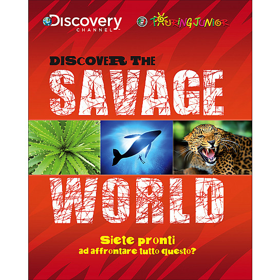Discover the Savage World - Discovery Channel