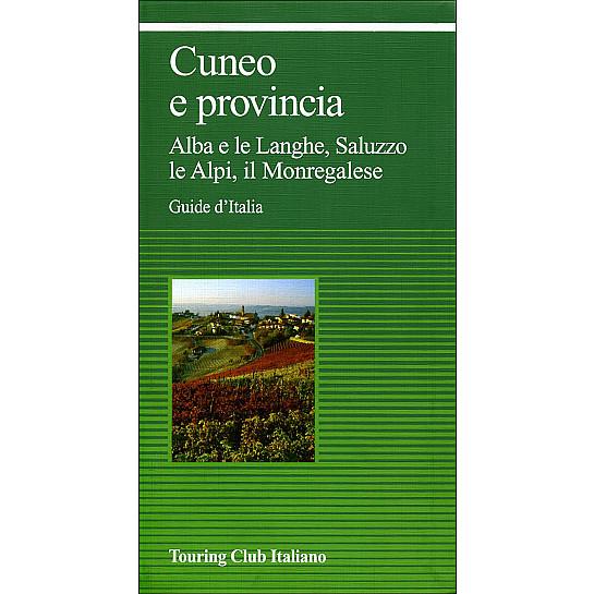 Cuneo e provincia guide verdi d 39 italia hl1aa7 touring for Arredamenti cuneo e provincia