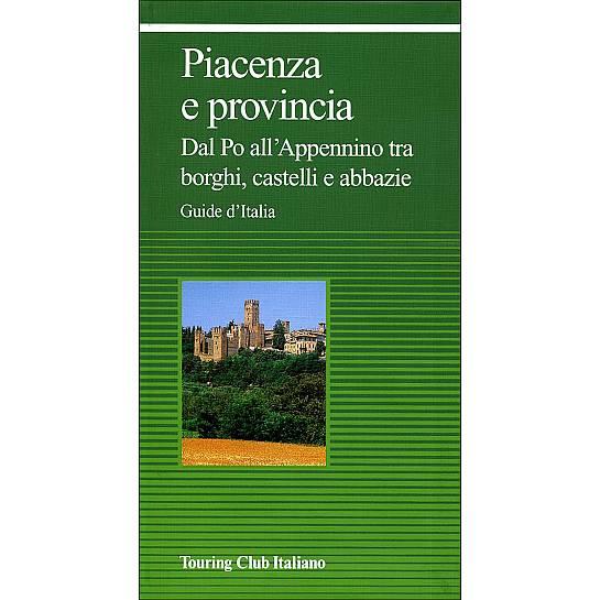 Piacenza e provincia guide verdi d 39 italia hl1c00 for Arredamenti piacenza e provincia
