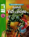 Animali visti da vicino