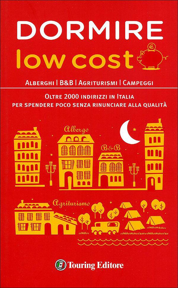 Dormire low cost touring editore libreria online for Dormire low cost milano