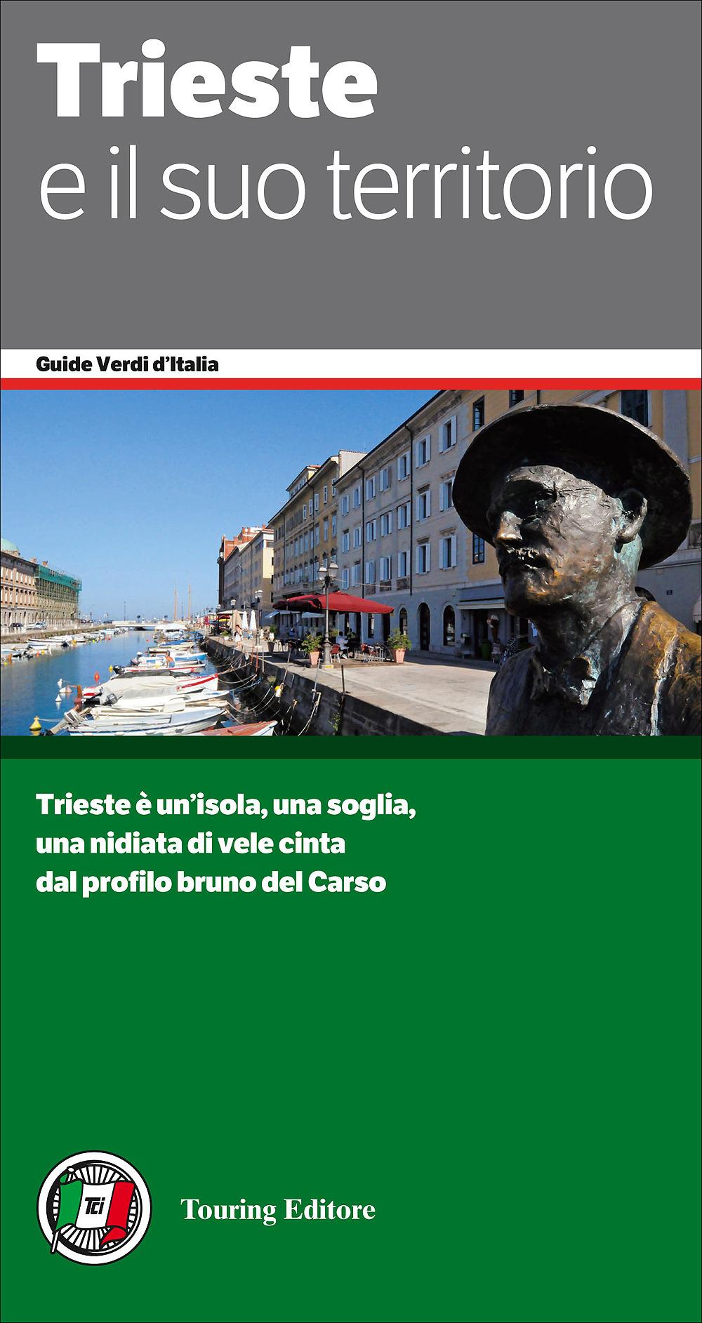 Trieste e il suo territorio touring editore libreria for Planimetrie dei quartieri suocera