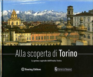 Alla scoperta di Torino
