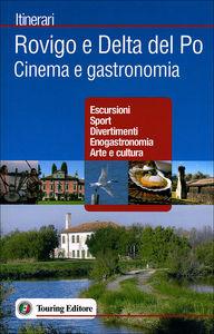 Rovigo e Delta del Po<br> Cinema e gastronomia