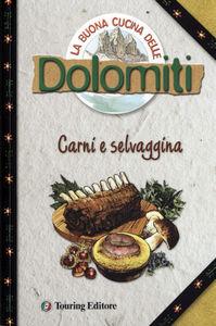 La buona cucina delle Dolomiti<br>Carni e selvaggina