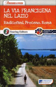 La Via Fancigena nel Lazio