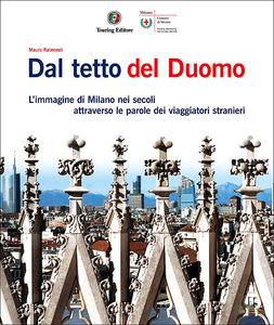 Dal tetto del Duomo