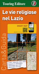 Le vie religiose nel Lazio 1:350.000