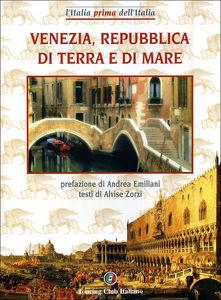 Venezia, Repubblica di terra e di mare