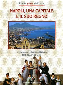 Napoli, una capitale e il suo Regno