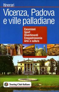 Vicenza, Padova<br>e ville palladiane