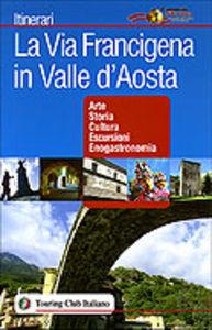Via Francigena<br>in Valle d'Aosta