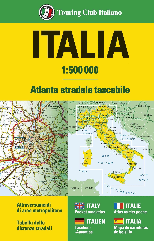 Cartina Italia Anno 500.Italia Atlante Stradale Tascabile 1 500 000 Atlanti Stradali D Italia H3206a Touring Editore